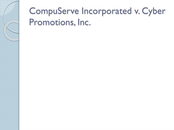 CompuServe Incorporated v. Cyber Promotions, Inc.