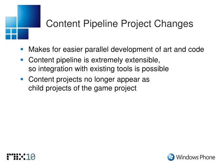 Content Pipeline Project Changes