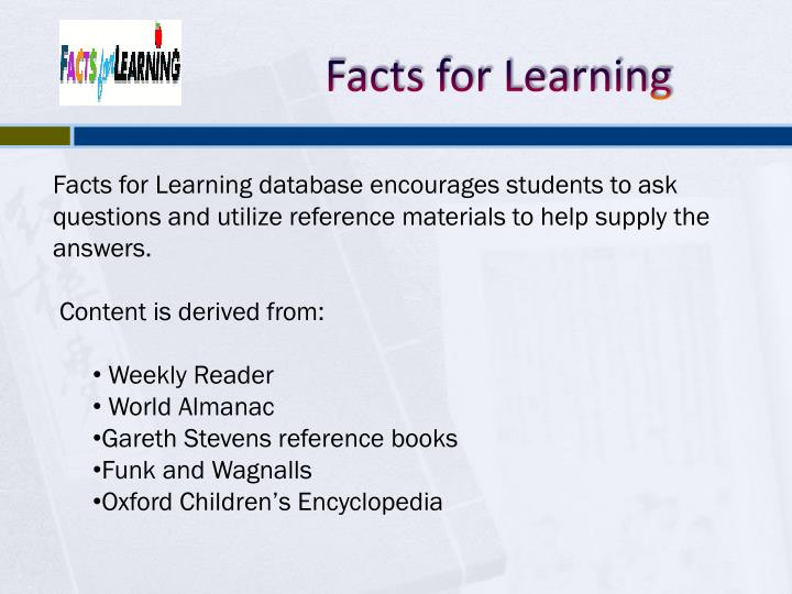 Facts for Learning