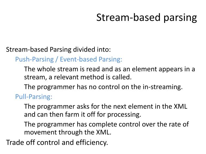Stream-based parsing