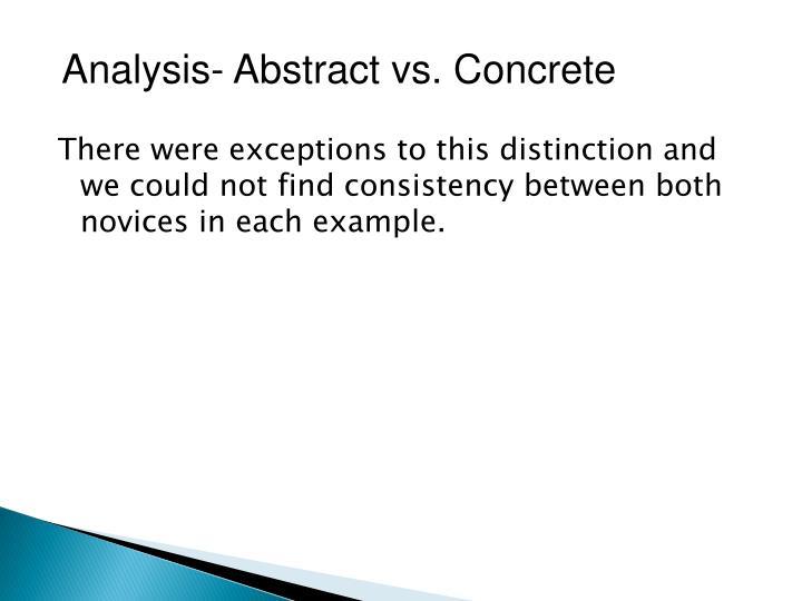 Analysis- Abstract vs. Concrete
