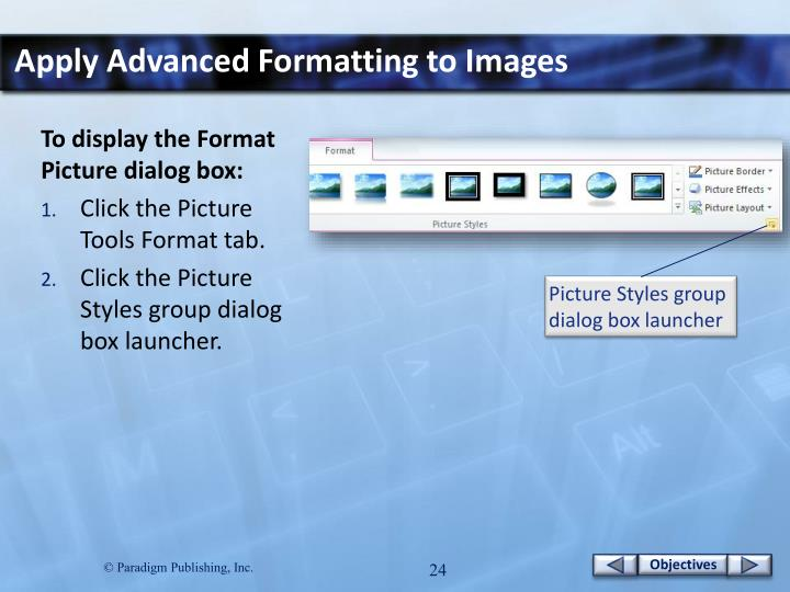 Apply Advanced Formatting to Images