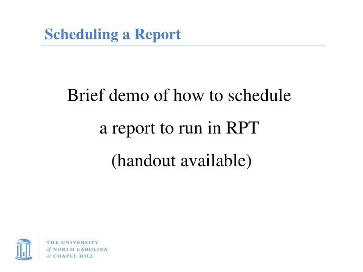 Scheduling a Report