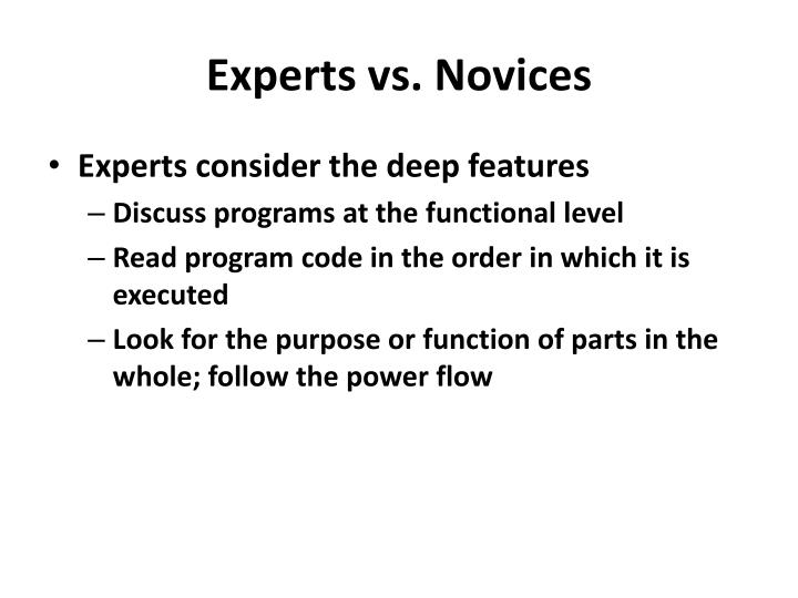 Experts vs. Novices