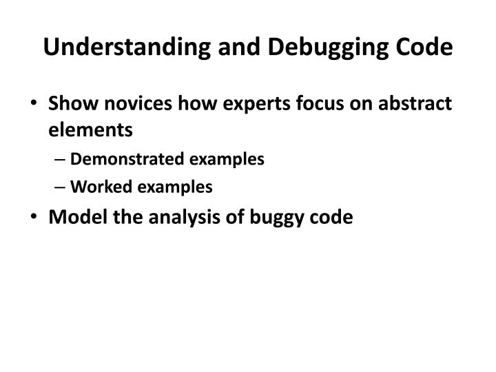Understanding and Debugging Code