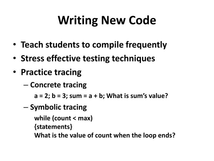 Writing New Code