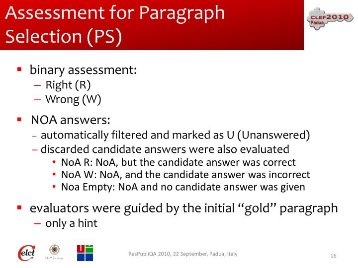 Assessment for Paragraph Selection (PS)