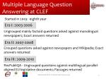 multiple language question answering at clef