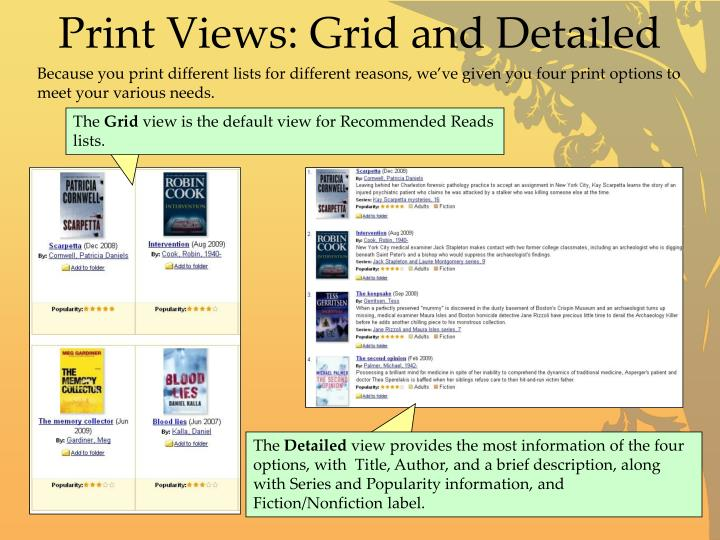 Print Views: Grid and Detailed