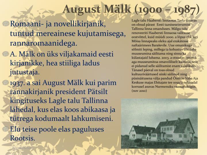 August Mälk (1900 – 1987)