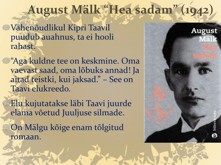 """August Mälk """"Hea sadam"""