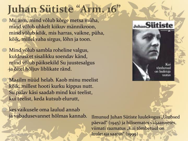 "Juhan Sütiste ""Arm. 16"""