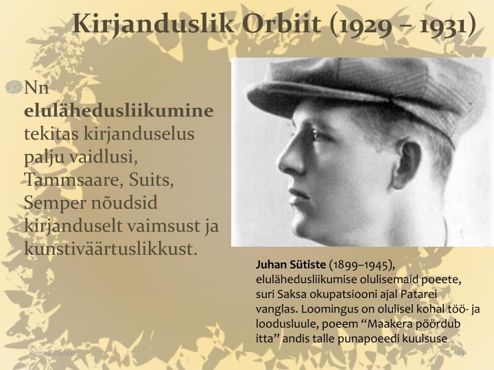 Kirjanduslik Orbiit (1929 – 1931)