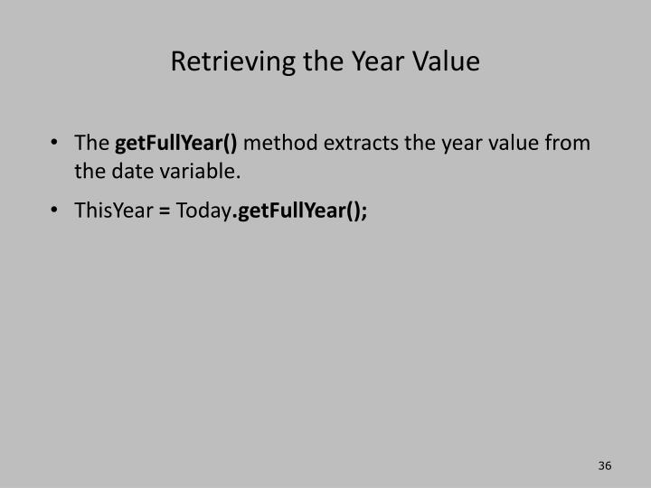 Retrieving the Year Value
