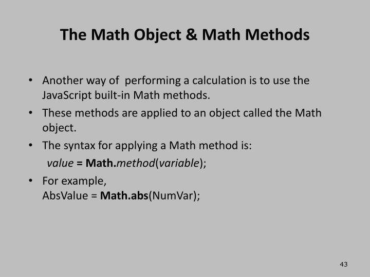 The Math Object & Math Methods