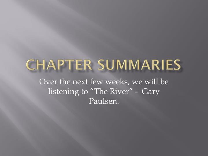 Chapter summaries