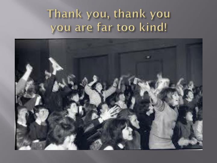 Thank you, thank you