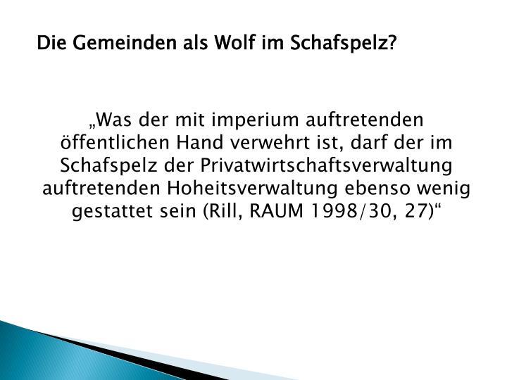 Die Gemeinden als Wolf im Schafspelz?