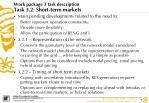 work package 3 task description task 3 2 short term markets