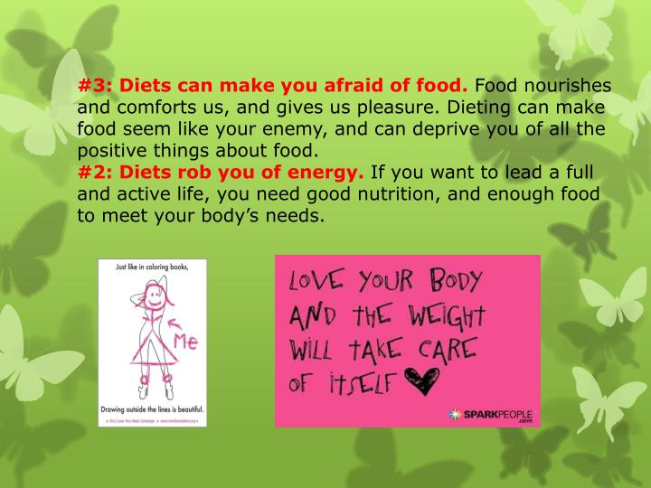 #3: Diets can make you afraid of food.