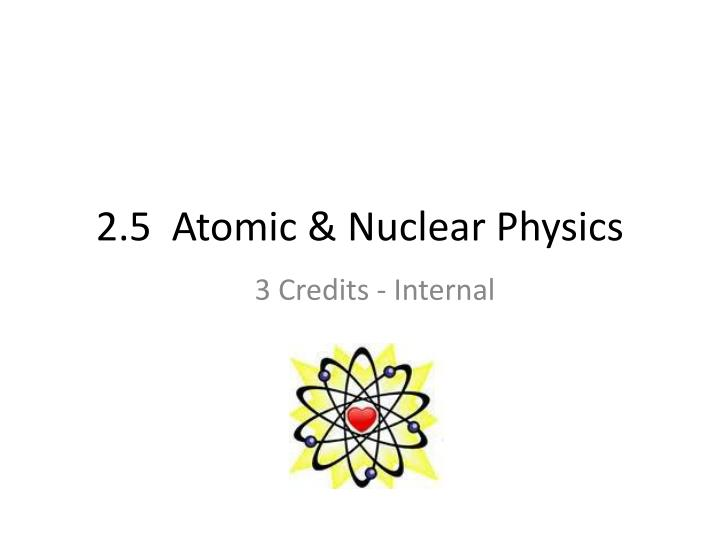 2 5 atomic nuclear physics