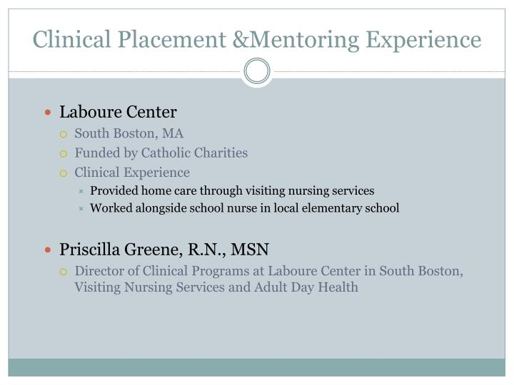 Clinical Placement &Mentoring Experience