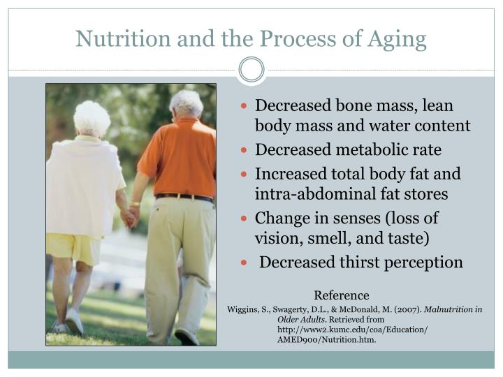 Nutrition and the Process of Aging