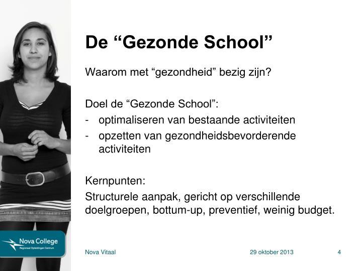 """De """"Gezonde School"""""""