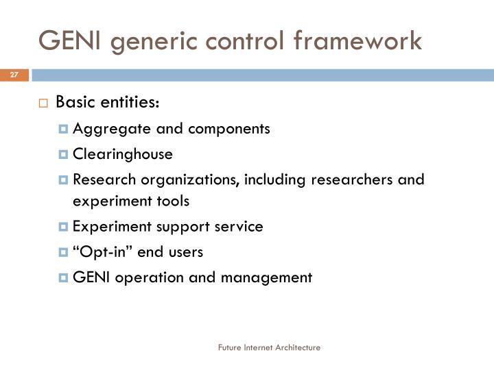 GENI generic control framework