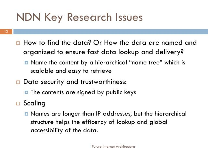 NDN Key Research Issues