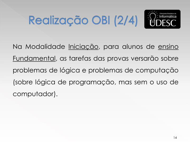 Realização OBI (2/4)