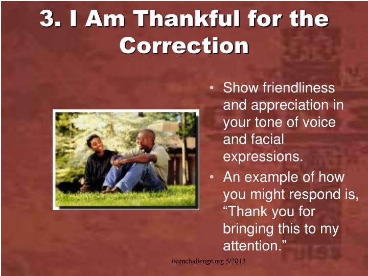3. I Am Thankful for the Correction