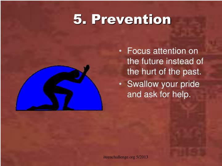 5. Prevention