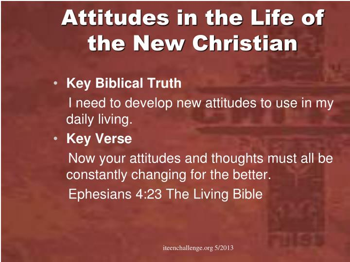 Attitudes in the Life of the New Christian