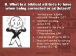b what is a biblical attitude to have when being corrected or criticized