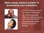 bible study pattern helpful in developing new attitudes