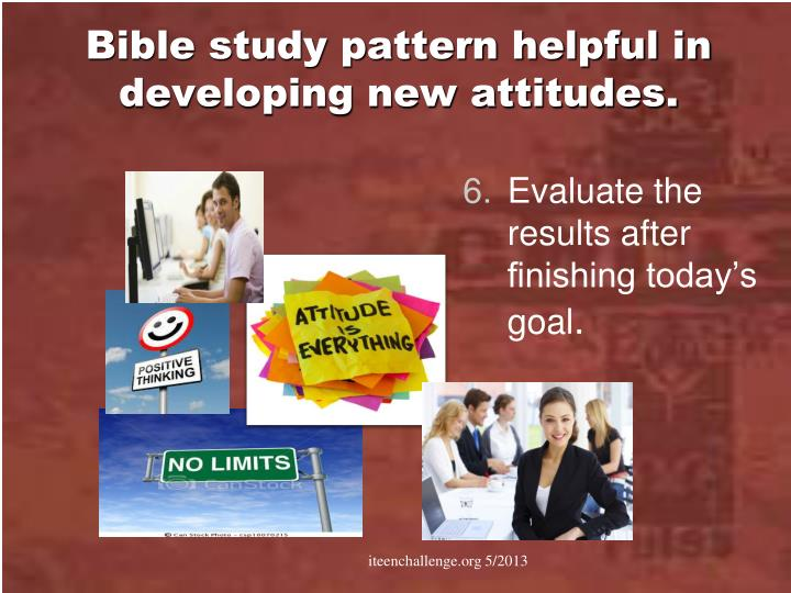 Bible study pattern helpful in developing new attitudes.