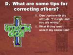 d what are some tips for correcting others1