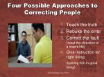 four possible approaches to correcting people