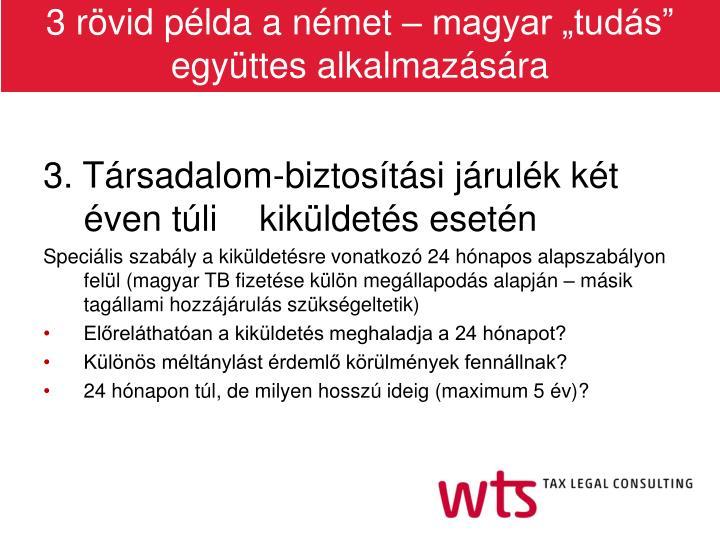 """3 rövid példa a német – magyar """"tudás"""" együttes alkalmazására"""
