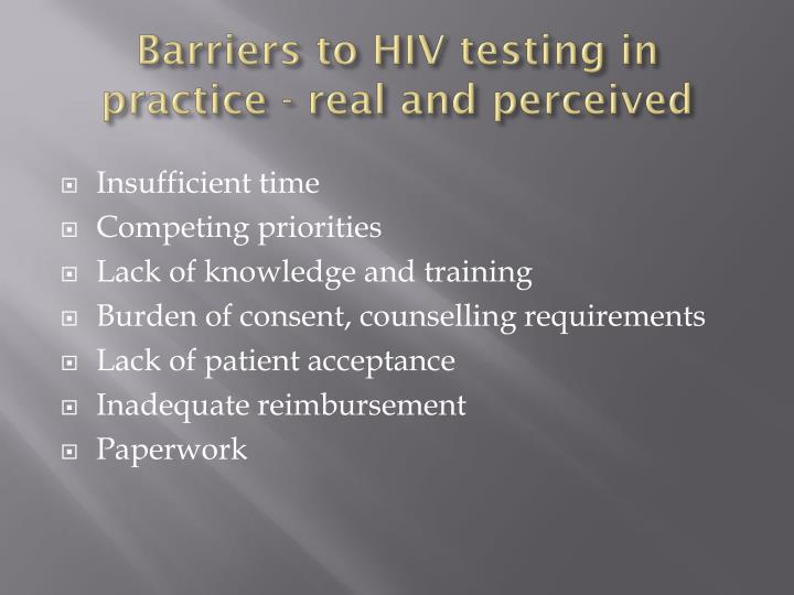 Barriers to HIV testing in practice - real and perceived