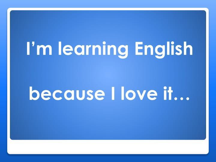 I'm learning English
