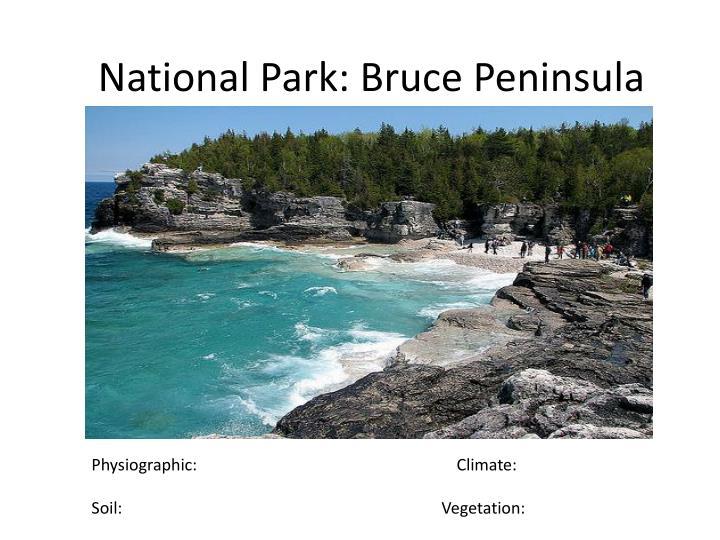 National Park: Bruce Peninsula