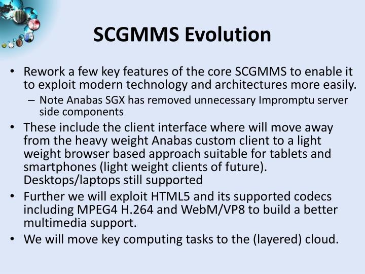 SCGMMS Evolution