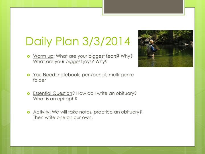 Daily Plan 3/3/2014