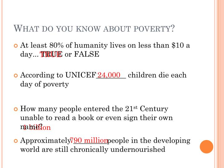 What do you know about poverty?
