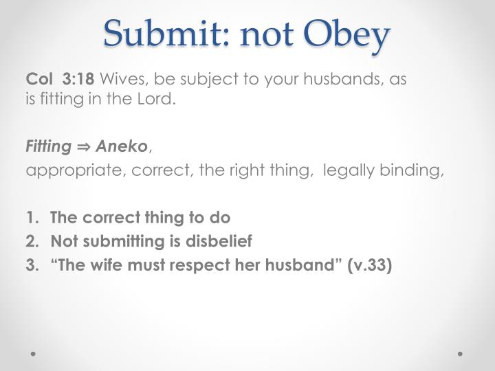 Submit: not Obey