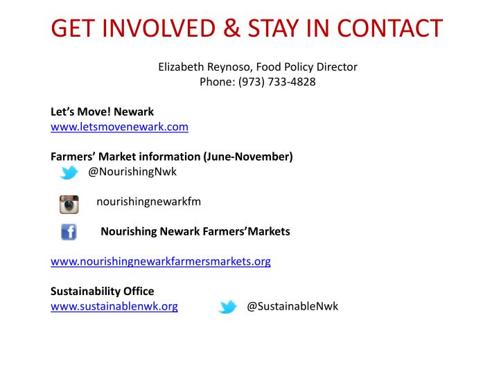 GET INVOLVED & STAY IN CONTACT