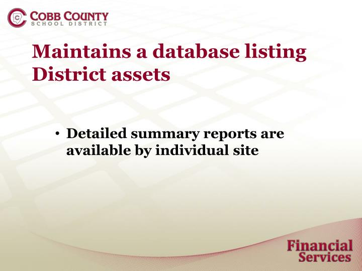 Maintains a database listing District assets