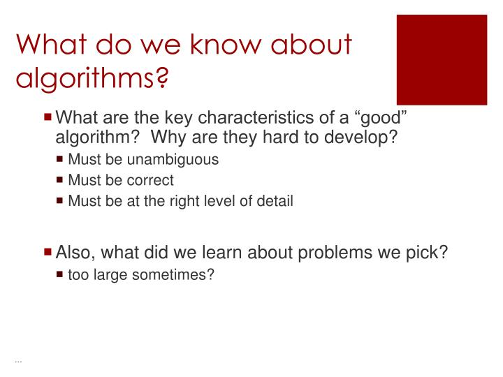 What do we know about algorithms?
